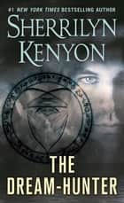 The Dream-Hunter ebooks by Sherrilyn Kenyon