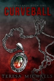 Curveball - Curveball #1 ebook by Teresa Michaels