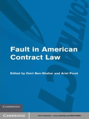 Fault in American Contract Law ebook by Omri Ben-Shahar,Ariel  Porat