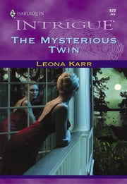 The Mysterious Twin ebook by Leona Karr