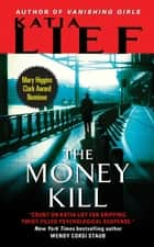 The Money Kill ebook by Katia Lief