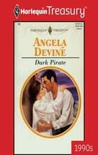 Dark Pirate eBook by Angela Devine