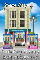 Senoia Cozy Mystery Boxed Set, Books 7-9 ebook by Susan Harper
