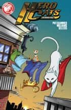 Hero Cats #1 ebook by Kyle Puttkammer, Marcus Williams