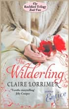 The Wilderling ebook by Claire Lorrimer