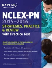 NCLEX-PN 2015-2016 Strategies, Practice, and Review with Practice Test ebook by Kaplan