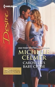Caroselli's Baby Chase ebook by Michelle Celmer
