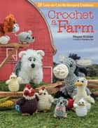 Crochet a Farm ebook by Megan Kreiner