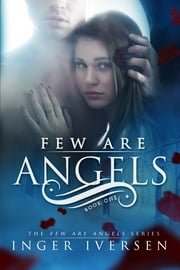 Few Are Angels ebook by Inger Iversen