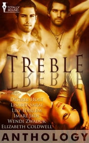 Treble ebook by Desiree Holt,Lisabet Sarai,Lily Harlem