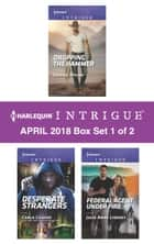 Harlequin Intrigue April 2018 - Box Set 1 of 2 - An Anthology ebook by Joanna Wayne, Julie Anne Lindsey, Carla Cassidy