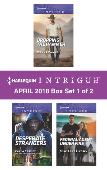 Harlequin Intrigue April 2018 - Box Set 1 of 2 - An Anthology 電子書 by Joanna Wayne,Julie Anne Lindsey,Carla Cassidy