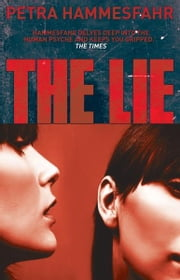 The Lie ebook by Petra Hammesfahr,Mike Mitchell