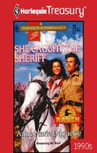 She Caught the Sheriff ebook by Anne Marie Duquette