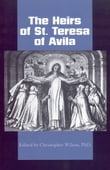 The Heirs of St. Teresa of Avila: