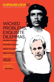 Griffith REVIEW 32 - Wicked Problems, Exquisite Dilemmas ebook by Julianne Schultz