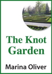 The Knot Garden ebook by Marina Oliver