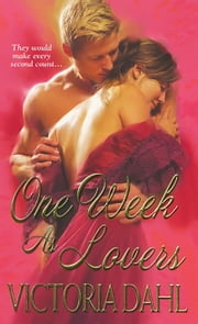 One Week As Lovers ebook by Victoria Dahl