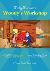 Woody's Workshop - Molly Moccasins ebook by Victoria Ryan O'Toole