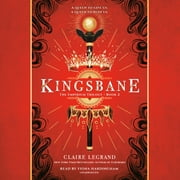 Kingsbane audiobook by Claire Legrand