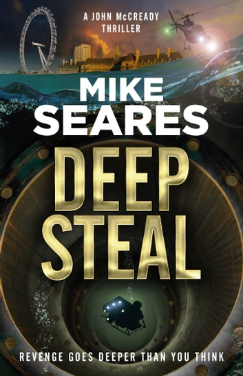 Deep Steal - Revenge goes deeper than you think ebook by Mike Seares