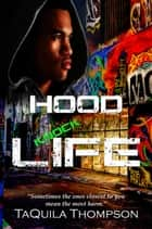 Hood Knock Life ebook by Taquila Thompson