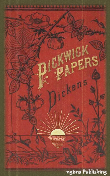 The Posthumous Papers of the Pickwick Club (Illustrated + Audiobook Download Link + Active TOC) ebook by Charles Dickens