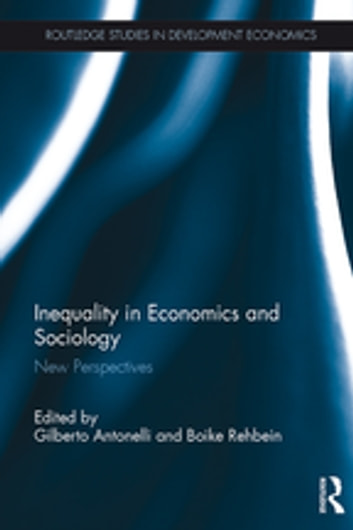 Inequality in Economics and Sociology - New Perspectives ebook by