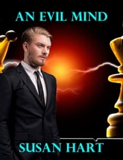 An Evil Mind ebook by Susan Hart