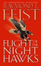 Flight of the Night Hawks (Darkwar, Book 1) ebook by Raymond E. Feist