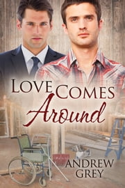 Love Comes Around ebook by Andrew Grey