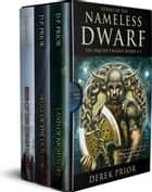 The Exalted Trilogy - Annals of the Nameless Dwarf Books 4-6 ebook by Derek Prior