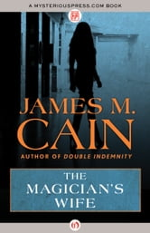 The Magician's Wife ebook by James M. Cain