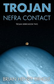 TROJAN: Nefra Contact ebook by Brian Henry Dingle