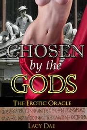 Chosen by the Gods ebook by Lacy Dae