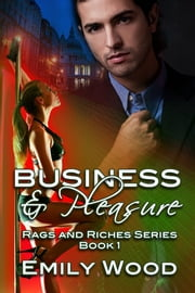 Business and Pleasure ebook by Emily Wood