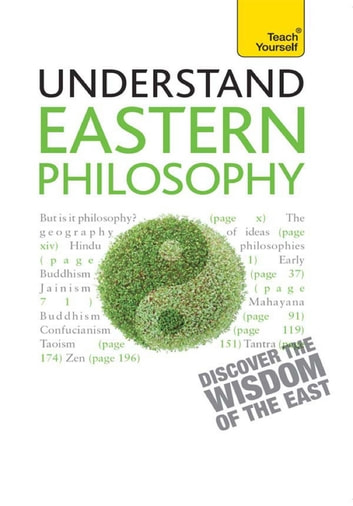 Eastern Philosophy: Teach Yourself - A guide to the wisdom and traditions of thought of India and the Far East ebook by Mel Thompson