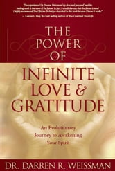The Power of Infinite Love ebook by Darren Weissman