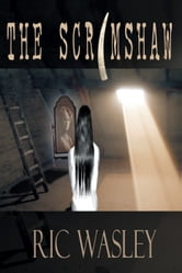 The Scrimshaw ebook by Ric Wasley