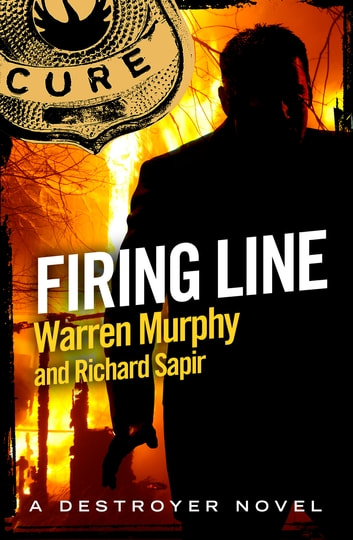 Firing Line - Number 41 in Series ebook by Warren Murphy,Richard Sapir