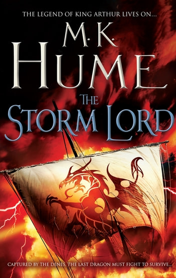 The Storm Lord (Twilight of the Celts Book II) - An adventure thriller of the fight for freedom ebook by M. K. Hume
