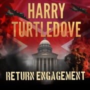 Return Engagement audiobook by Harry Turtledove