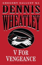 V for Vengeance ebook by Dennis Wheatley