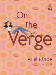 On the Verge ebook by Ariella Papa