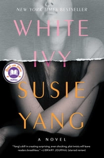 White Ivy - A Novel ebook by Susie Yang