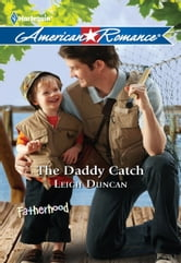 The Daddy Catch ebook by Leigh Duncan