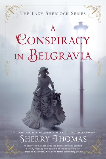 A Conspiracy in Belgravia ebook by Sherry Thomas