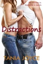 Distractions ebook by Tania Joyce