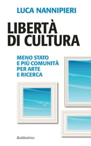 Libertà di cultura ebook by Kobo.Web.Store.Products.Fields.ContributorFieldViewModel