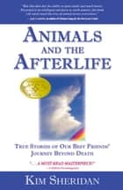 Animals & Afterlife ebook by Kim Sheridan